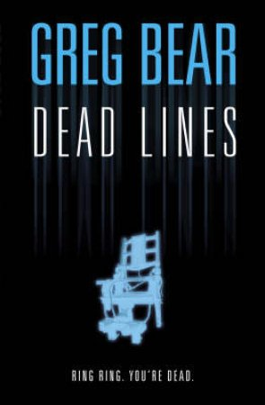 Dead Lines by Greg Bear
