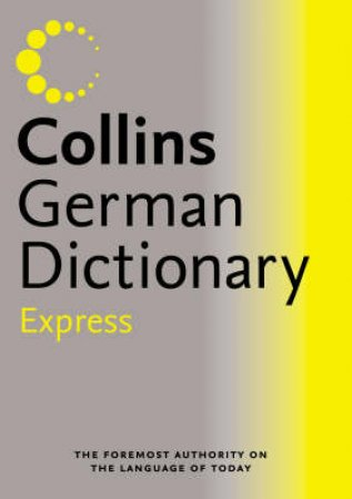 Collins Express German Dictionary by Unknown