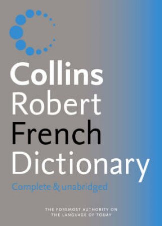 Collins-Robert French Dictionary - 6 Ed by Unknown