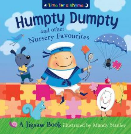 Humpty Dumpty and other Nursery Favourites: Jigsaw Book by Mandy Stanley