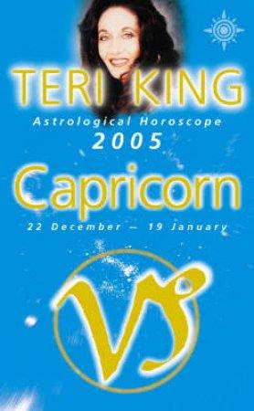 Teri King Astrological Horoscope: Capricorn 2005 by Teri King