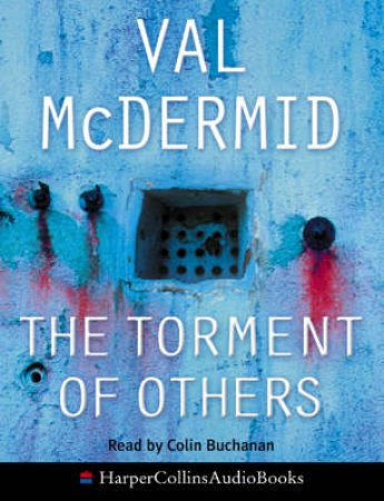 The Torment Of Others - Cassette by Val McDermid