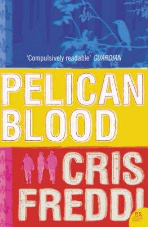 Pelican Blood by Cris Freddi