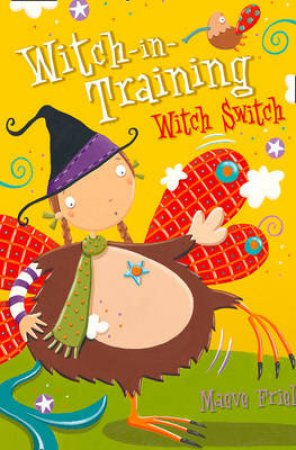 Witch Switch by Maeve Friel