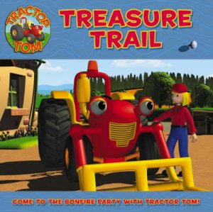 Tractor Tom: Treasure Trail by Unknown