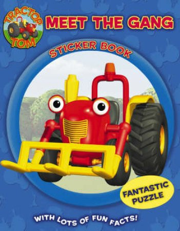 Tractor Tom: Meet The Gang Sticker Book by Unknown