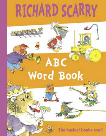 ABC Word Book by Richard Scarry