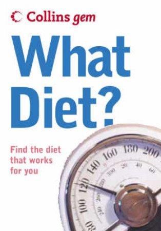 Collins Gem: What Diet by Unknown