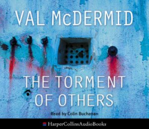 The Torment Of Others - CD by Val McDermid
