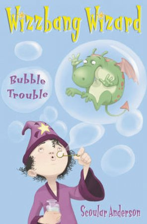 Bubble Trouble by Scoular Anderson