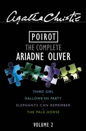 Poirot: The Complete Ariadne Oliver 02 by Agatha Christie