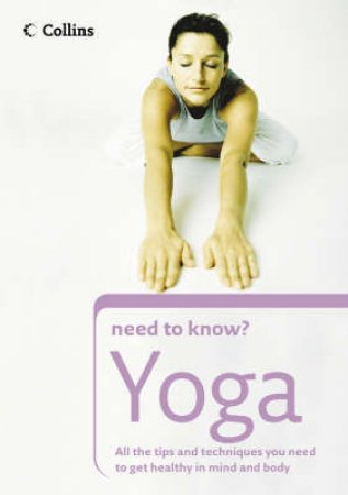 Collins Need To Know? Yoga by Unknown