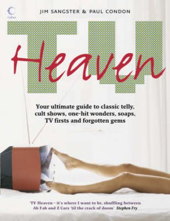 Collins: TV Heaven by Jim Snagster & Paul Condon