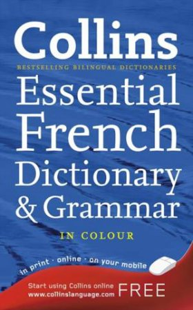 Collins French Essential Dictionary And Grammer 2nd Ed by Unknown
