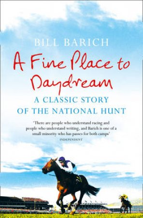 A Fine Place To Daydream by Bill Barich