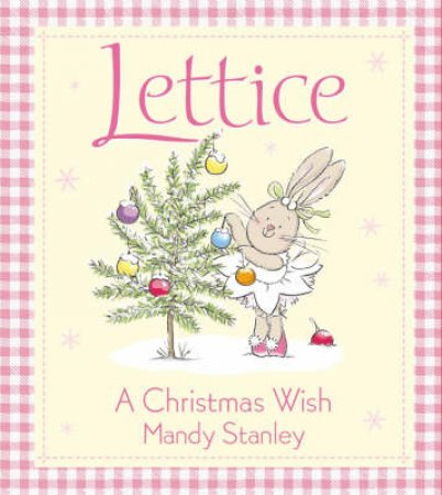 Lettice: A Christmas Wish by Mandy Stanley