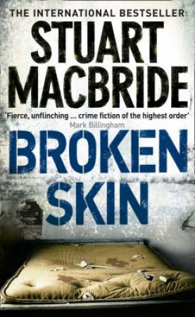 Broken Skin by Stuart MacBride