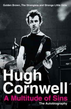A Multitude Of Sins by Hugh Cornwell