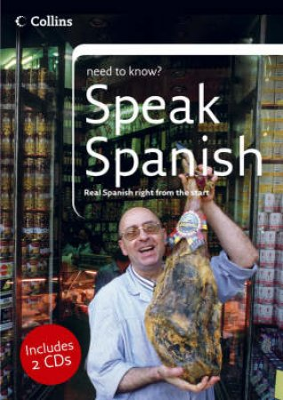 Collins Need To Know: Speak Spanish - Book & CD by Unknown