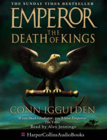 The Death Of Kings - Cassette by Conn Iggulden