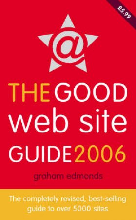 The Good Website Guide 2006 by Graham Edmonds