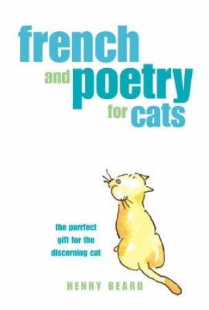 French And Poetry For Cats by Henry Beard