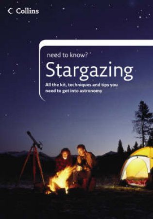 Collins Need To Know: Stargazing by Peter Grego