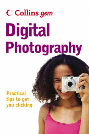 Collins Gem: Digital Photography by Unknown