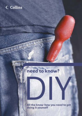 Collins Need To Know: DIY by Unknown