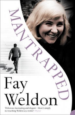 Mantrapped by Fay Weldon