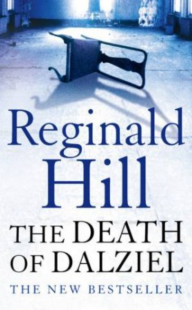 The Death Of Dalziel by Reginald Hill