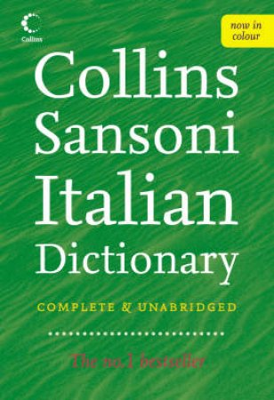 Collins Sansoni Italian Dictionary: Complete & Unabridged by Unknown