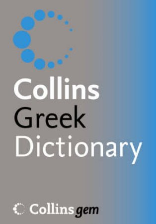 Collins Gem Greek Dictionary by Unknown