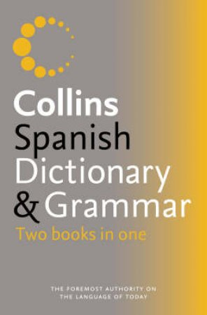 Collins Spanish Dictionary & Grammar by Unknown