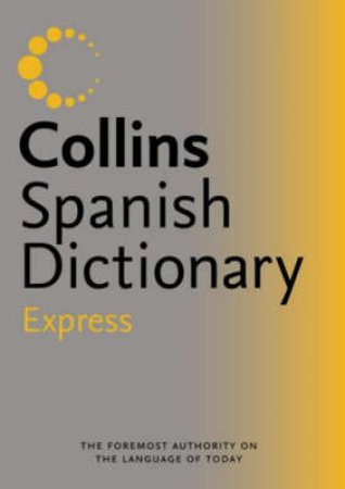 Collins Express Spanish Dictionary by Unknown