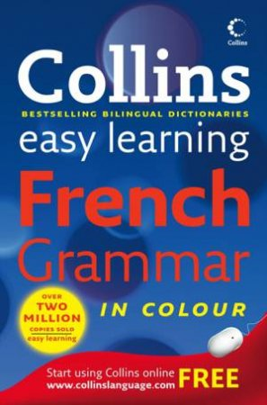 Collins Easy Learning French Grammar in Colour, 1st Ed by Various
