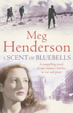 A Scent Of Bluebells by Meg Henderson