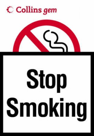 Collins Gem: Stop Smoking by Unknown