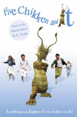 Five Children And It: Chapter Book by Edith Nesbit
