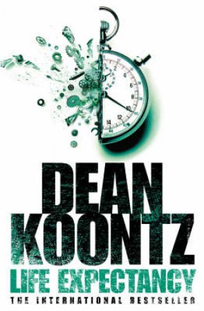 Life Expectancy by Dean R Koontz
