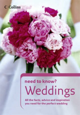 Collins Need To Know Weddings by Unknown