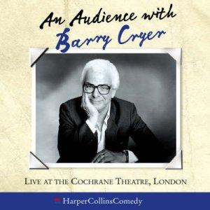 An Audience With Barry Cryer - CD by Barry Cryer