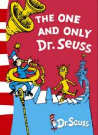 The One And Only Dr Seuss by Dr Seuss