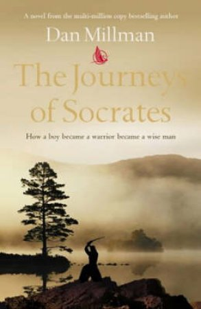 The Journey Of Socrates by Dan Millman