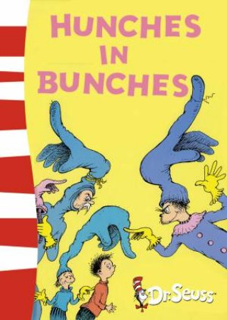 Dr Seuss: Hunches In Bunches