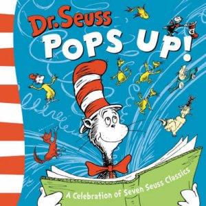 Dr Seuss Pops Up! by Dr Seuss