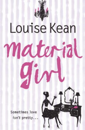 Material Girl by Louise Kean