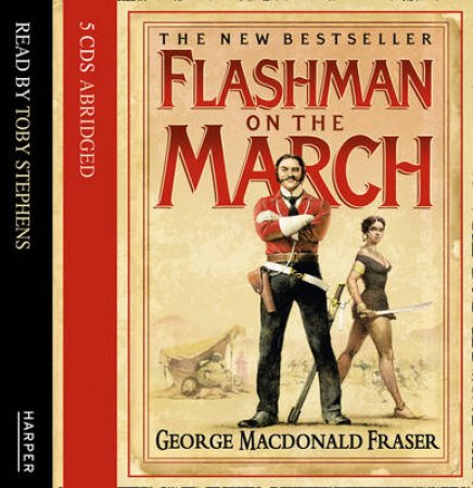 Flashman On The March - CD by George Macdonald Fraser