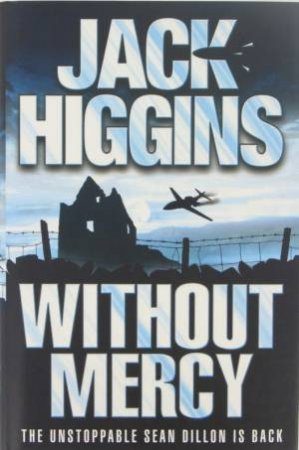 Without Mercy by Jack Higgins