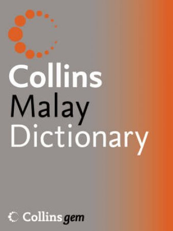 Collins Gem: Malay Dictionary by Unknown